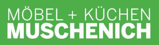 Möbel + Küchen MUSCHENICH